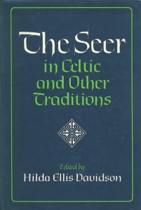 The Seer in Celtic and Other Traditions